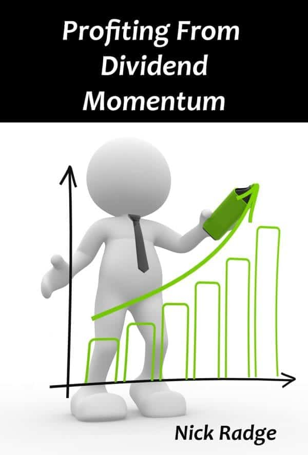 Profiting from Dividend Momentum by Nick Radge